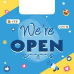 We're open free graphic - blue and yellow